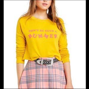NWT Wildfox Don't Be Such A Bummer Sweatshirt